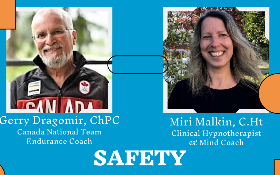 The Meaning of Safety in Sports and Life | Interview Miri Malkin with Gerry Dragomir