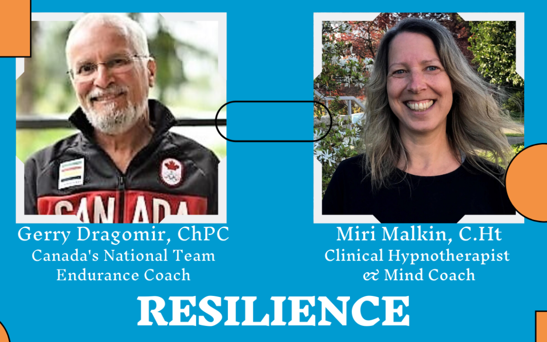 The Topic Resilience in Sports and Life | Interview Miri Malkin with Gerry Dragomir