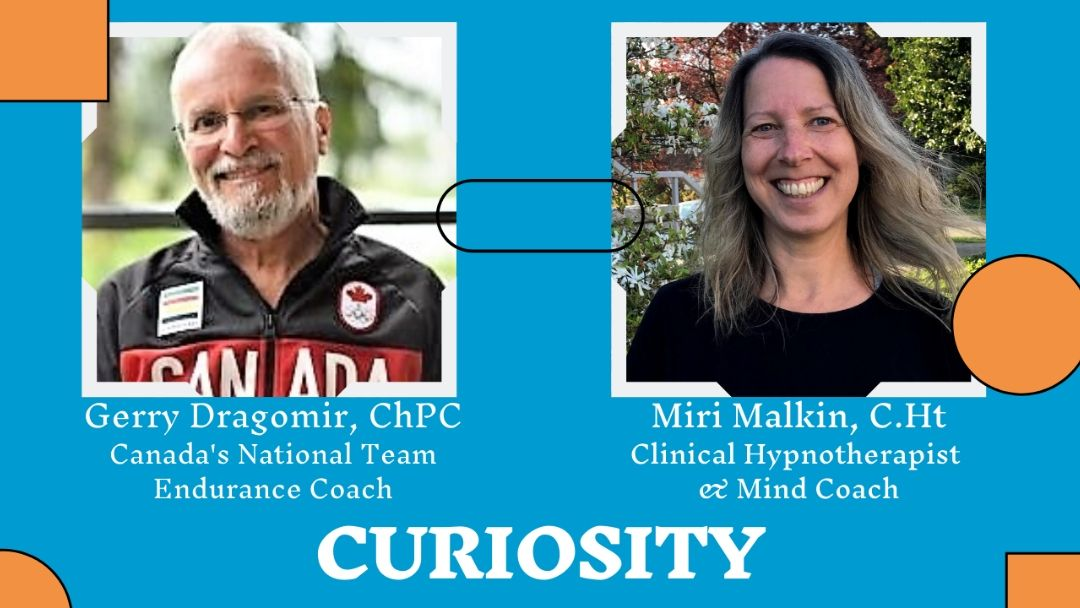 The Topic Curiosity in Sports and Life | Interview Miri Malkin with Gerry Dragomir